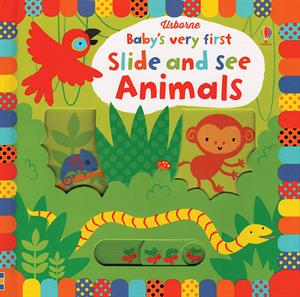Usborne Baby's Very First Slide and See Animals