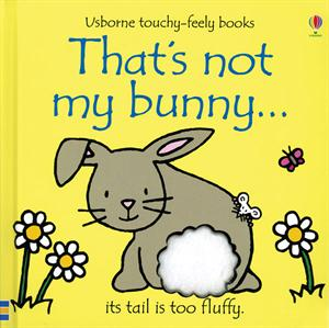 Usborne Touchy-Feely Book - That's Not My Bunny