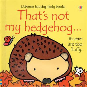 Usborne Touchy-Feely Book - That's Not My Hedgehog
