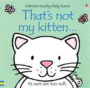 Usborne Touchy-Feely Book - That's Not My Kitten
