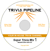 Trivia Pipeline Super Trivia Mix DVD 1 - 8 Hours