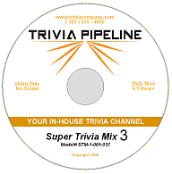 Trivia Pipeline Super Trivia Mix DVD 3 - 8 Hours