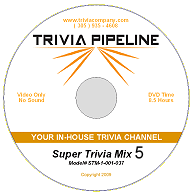 Trivia Pipeline Super Trivia Mix DVD 5 - 8 Hours