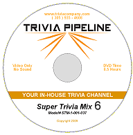 Trivia Pipeline Super Trivia Mix DVD 6 - 8 Hours