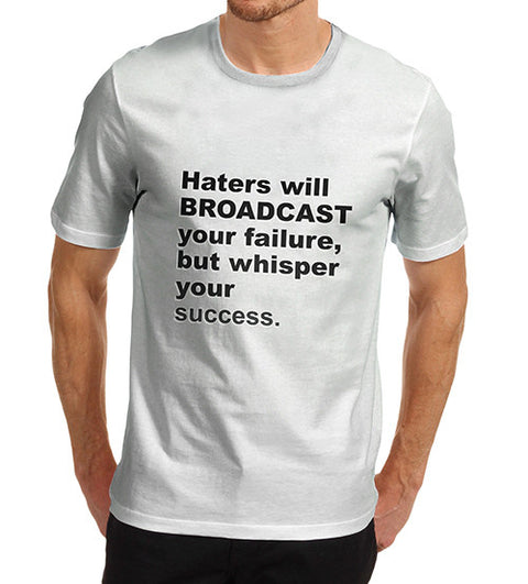 Men's Haters Will Broadcast Graphic T-Shirt