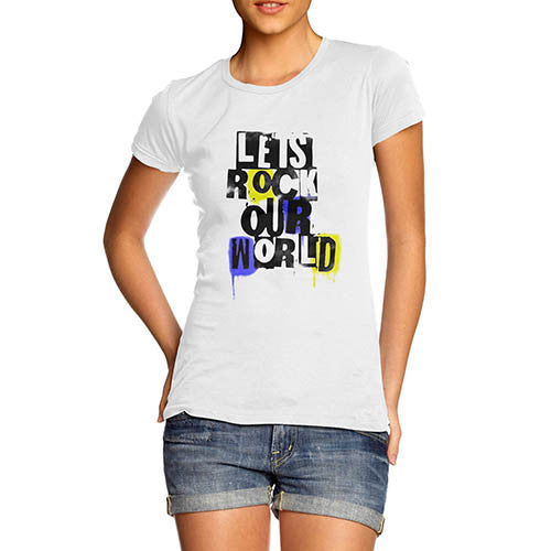 Womens Distress Print Lets Rock Our World T-Shirt
