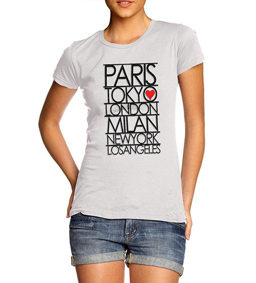 Womens Paris Tokyo London Fashion Capitals T-Shirt