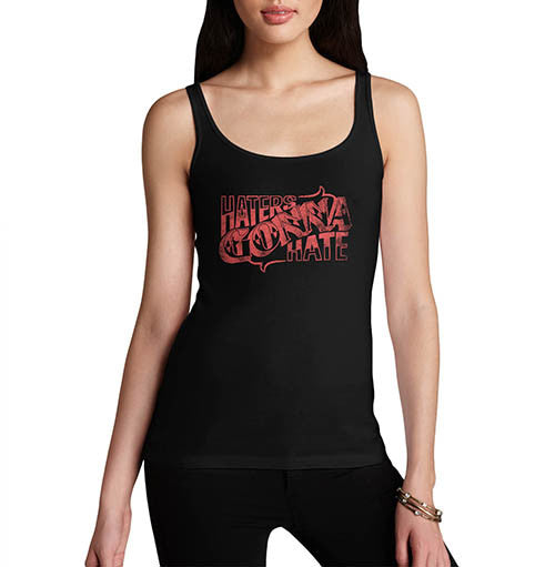 Womens Haters Gonna Hate Printed Quote Tank Top