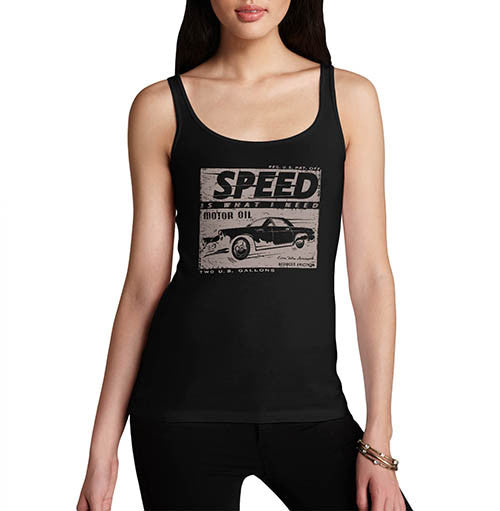 Womens Petrol Heads Speed is What I Need Tank Top