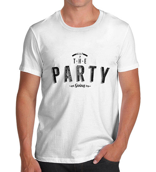 Mens Keep The Party Going Printed T-Shirt