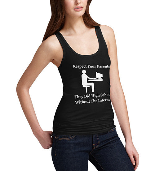 Women's Respect Your Parents Funny Tank Top
