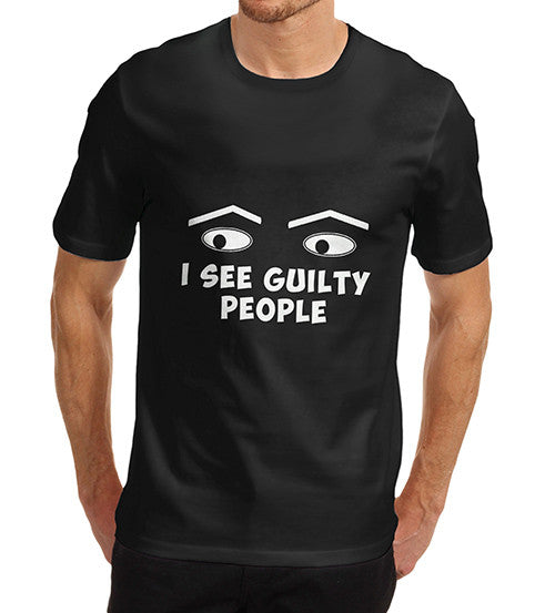 Men's I See Guilty People Funny Graphic T-Shirt