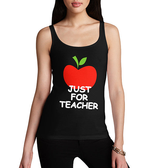 Women's Just For Teacher Graphic Tank Top