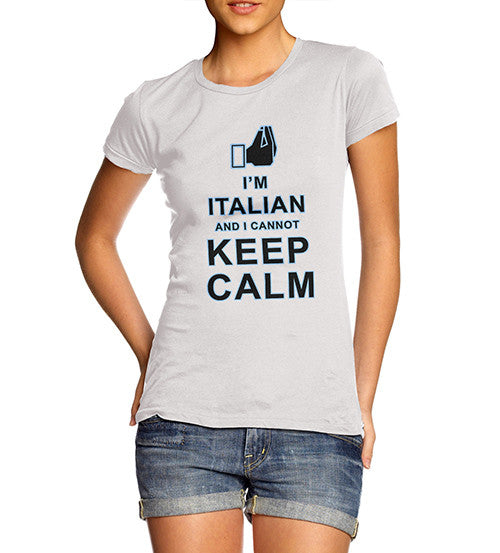 Women's Italian Cannot Keep Calm Funny T-Shirt