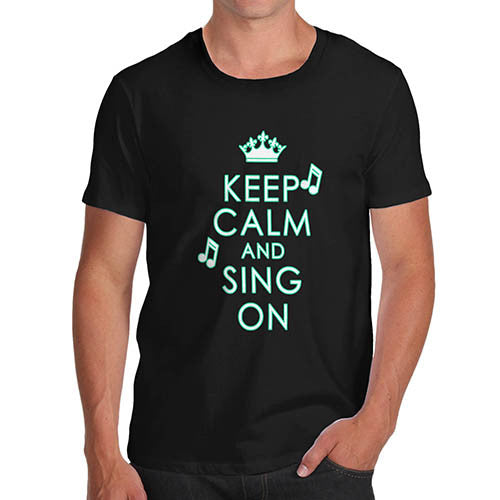 Men's Keep Calm And Sing On Graphic T-Shirt
