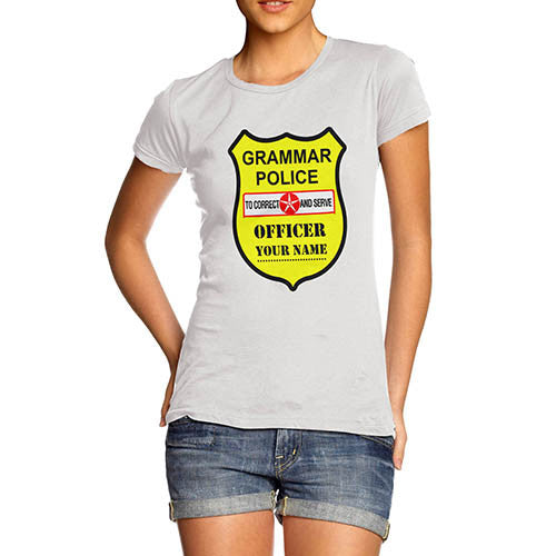Women's Personalised Grammar Police T-Shirt