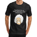 Men's Albert Einstein Knowledge Funny T-Shirt