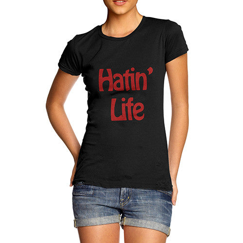 Women's Hating Life Graphic T-Shirt