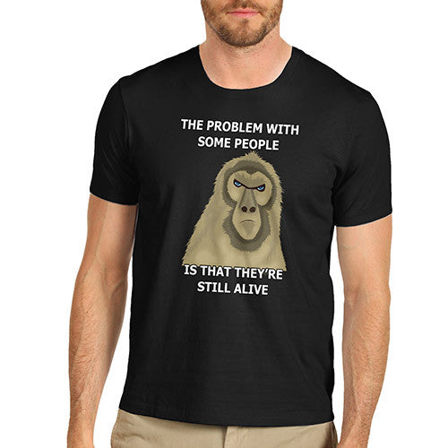 Men's Still Alive Grumpy Monkey Funny Joke T-Shirt