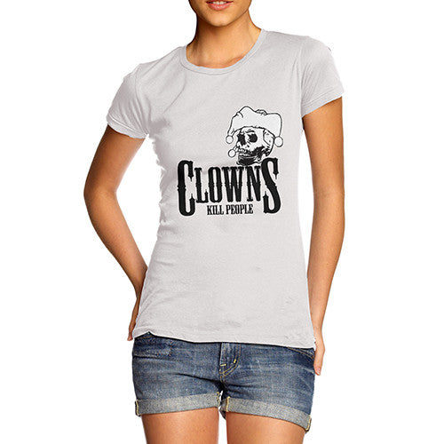 Women's Clowns Kill People T-Shirt