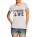 Womens Choose Life T-Shirt