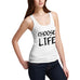 Womens Choose Life Tank Top
