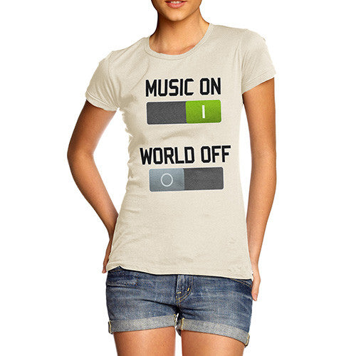 Women's Music On World Off T-Shirt