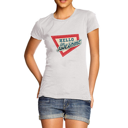 Women's Hello I'm Awesome T-Shirt