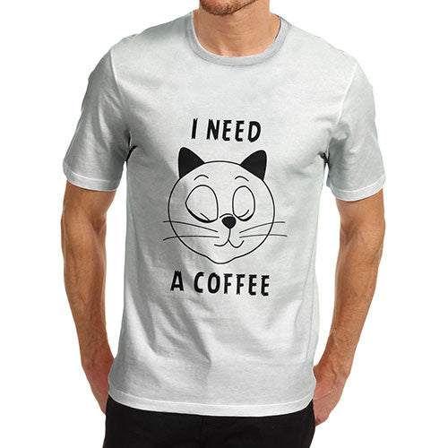 Men's Funny I Need Coffee T-Shirt