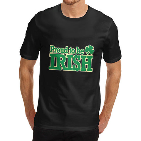 Mens Proud To Be Irish T-Shirt