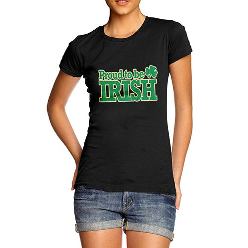 Womens Proud To Be Irish T-Shirt