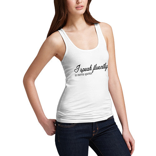 Womens I Speak Fluently In Movie Quotes Tank Top