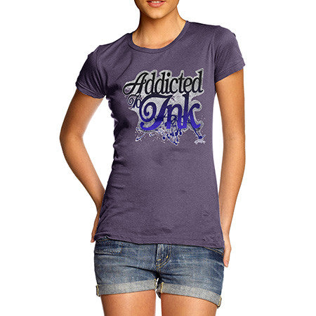 Women's Addicted To Ink T-Shirt