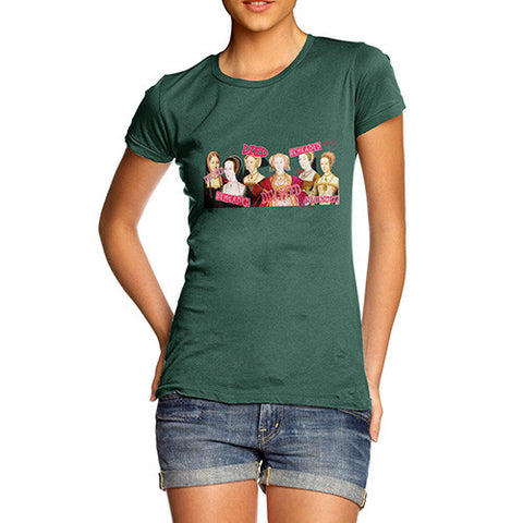 Women's The Six Wives of Henry VIII T-Shirt