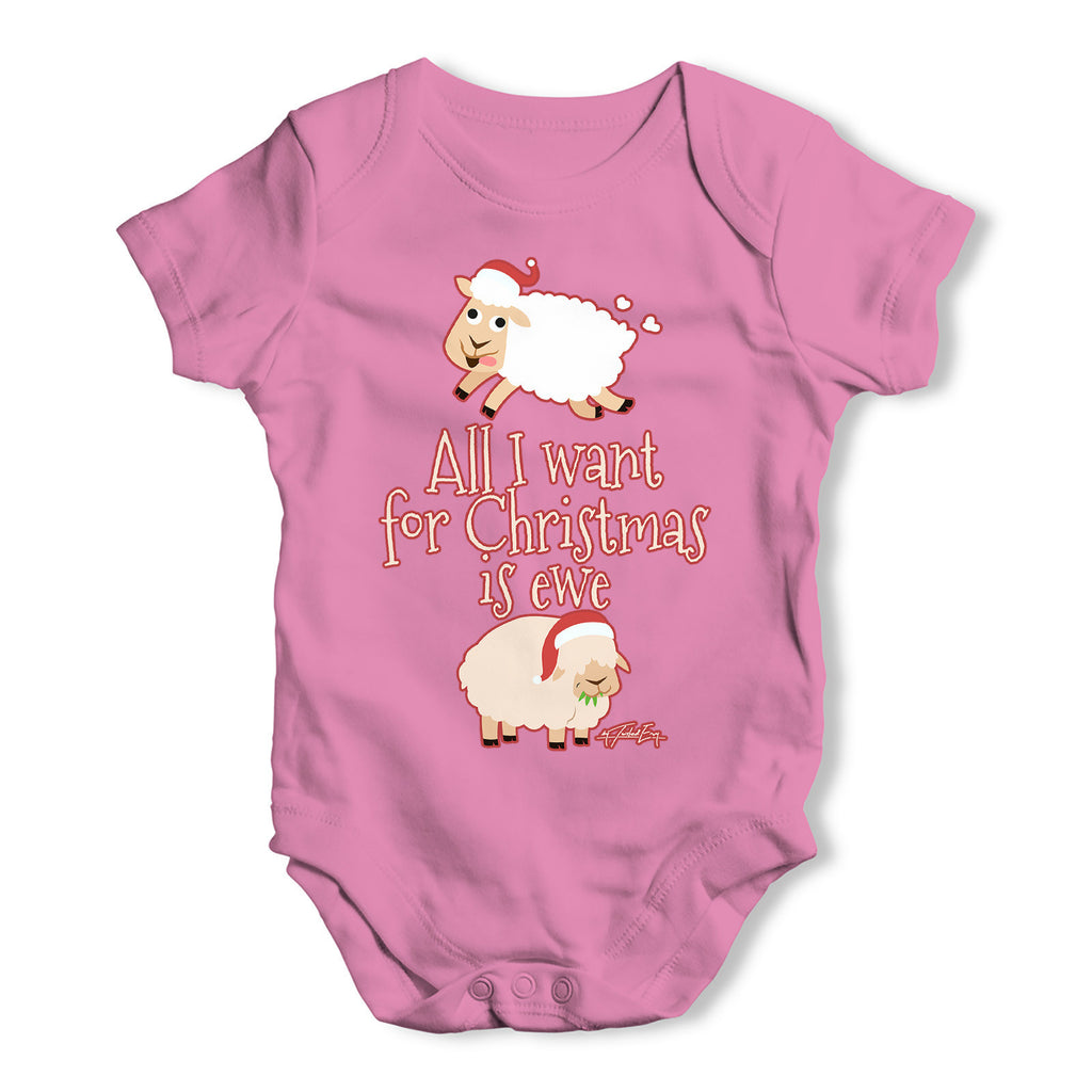 All I Want For Christmas Is Ewe Baby Grow Bodysuit