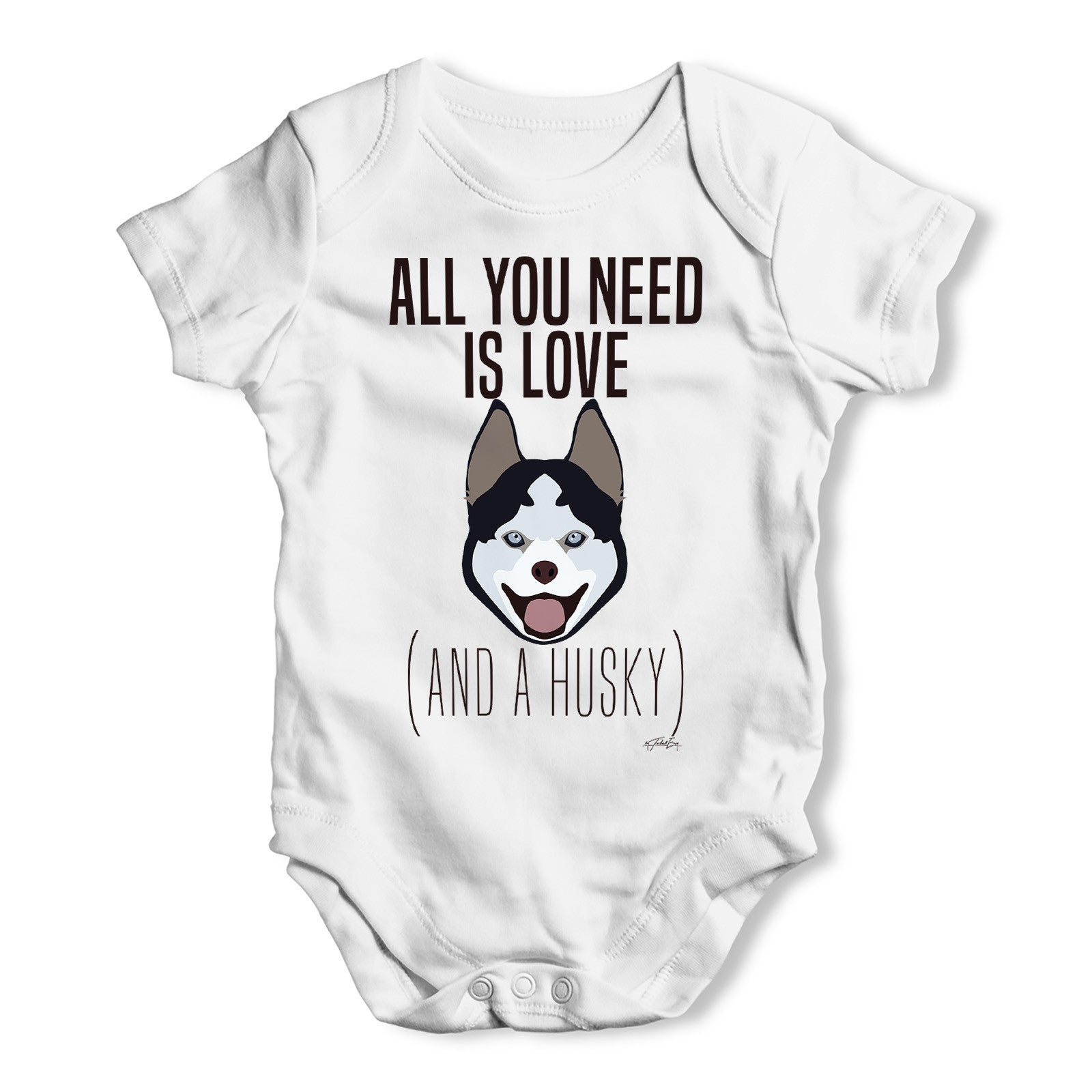 All You Need Is A Husky Baby Grow Bodysuit – Twisted Envy