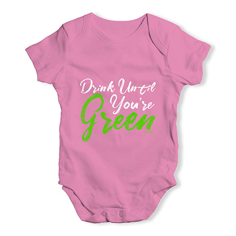 Babygrow Baby Romper Drink Until You're Green Baby Unisex Baby Grow Bodysuit 3-6 Months Pink