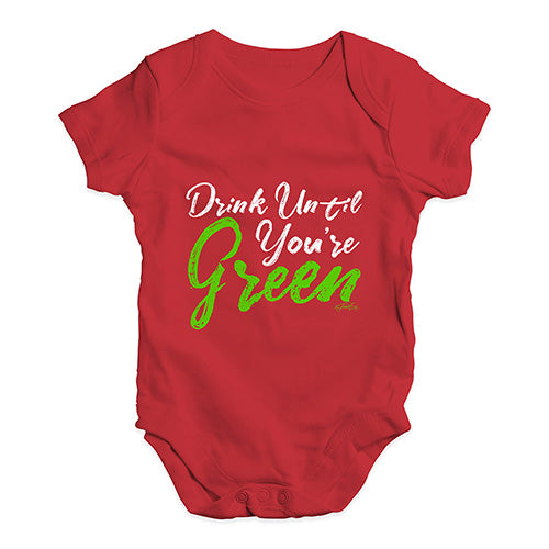 Baby Girl Clothes Drink Until You're Green Baby Unisex Baby Grow Bodysuit 3-6 Months Red