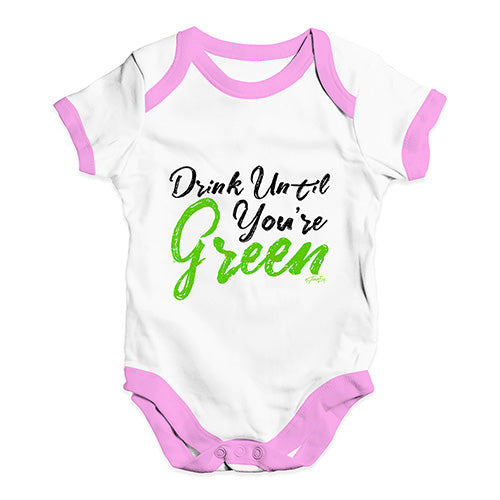 Funny Baby Onesies Drink Until You're Green Baby Unisex Baby Grow Bodysuit 3-6 Months White Pink Trim