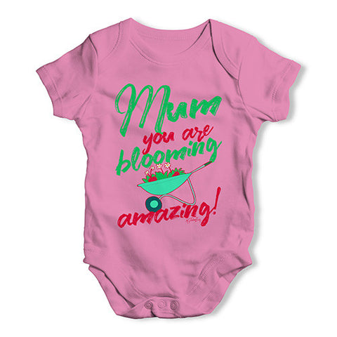 Mum You Are Blooming Amazing Baby Unisex Baby Grow Bodysuit