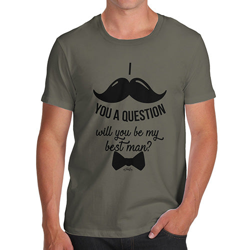 Will You Be My Best Man Men's T-Shirt