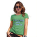 Funny Shirts For Women Dreams Only Work If You Do Women's T-Shirt X-Large Green