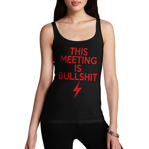 This Meeting Is Bullsh-t Women's Tank Top