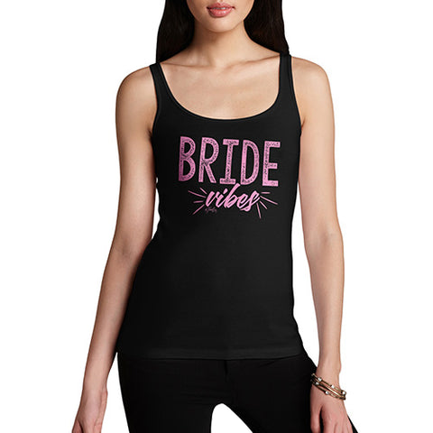 Funny Tank Top For Women Sarcasm Bride Vibes Women's Tank Top X-Large Black