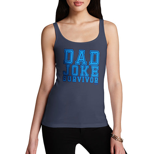 Funny Tank Top For Women Sarcasm Dad Joke Survivor Women's Tank Top Medium Navy