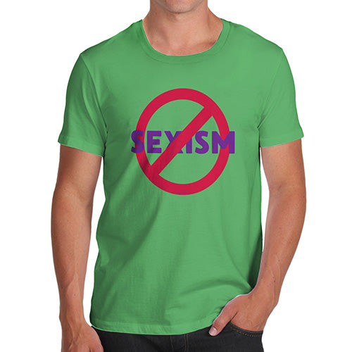 Novelty Tshirts Men No Sexism Men's T-Shirt Medium Green