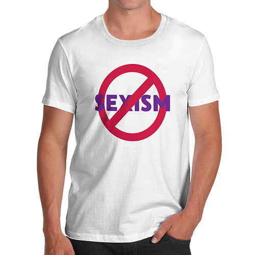 Funny T-Shirts For Guys No Sexism Men's T-Shirt Medium White