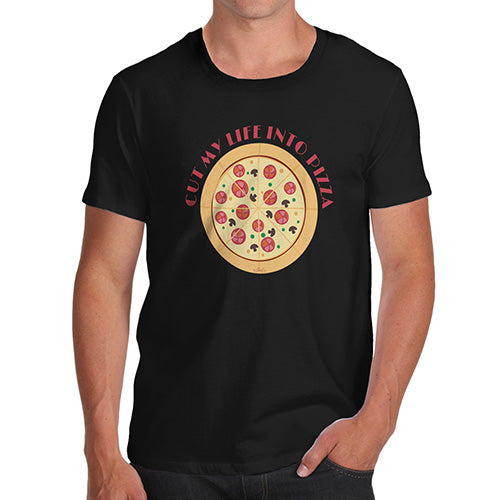 Mens Novelty T Shirt Christmas Cut My Life Into Pizza Men's T-Shirt X-Large Black
