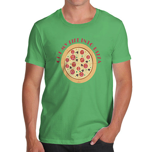Funny Mens Tshirts Cut My Life Into Pizza Men's T-Shirt Medium Green