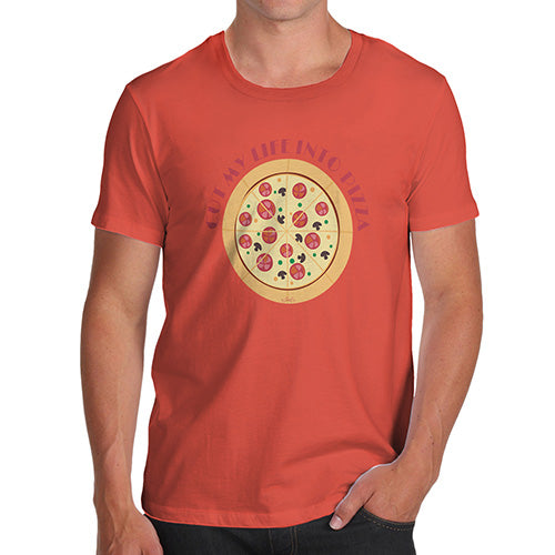 Funny T Shirts For Dad Cut My Life Into Pizza Men's T-Shirt Small Orange